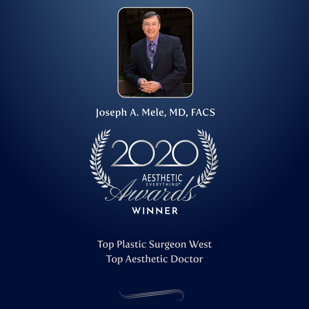 Joseph A. Mele, MD, FACS wins Top Plastic Surgeon West and Top Aesthetic Doctor in the Aesthetic Everything 2020 Aesthetic and Cosmetic Medicine Awards