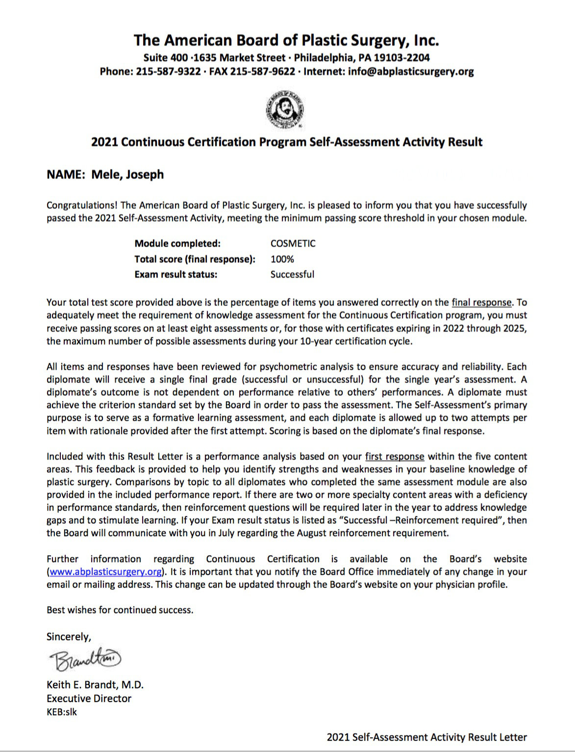 The 2021 American Board of Plastic Surgery Continuous Certification Exam Results